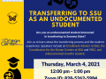 The event flyer for the Transferring to SSU as an Undocumented Student workshop