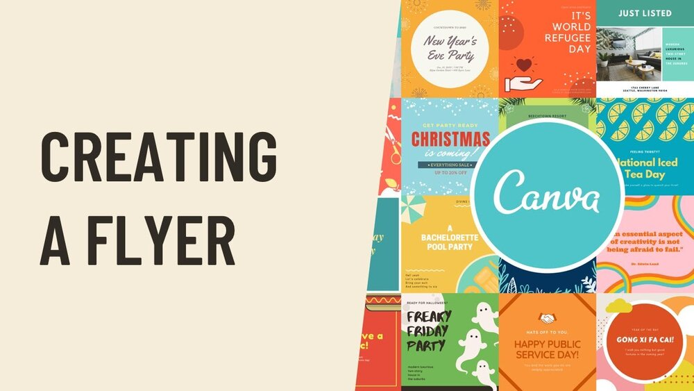 """A graphic with the words """"Creating a Flyer"""" featuring images of multiple flyers and the Canva logo"""